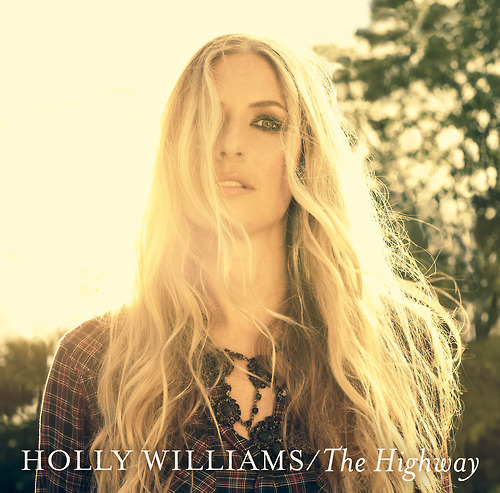 """Holly Williams - """"The Highway"""""""