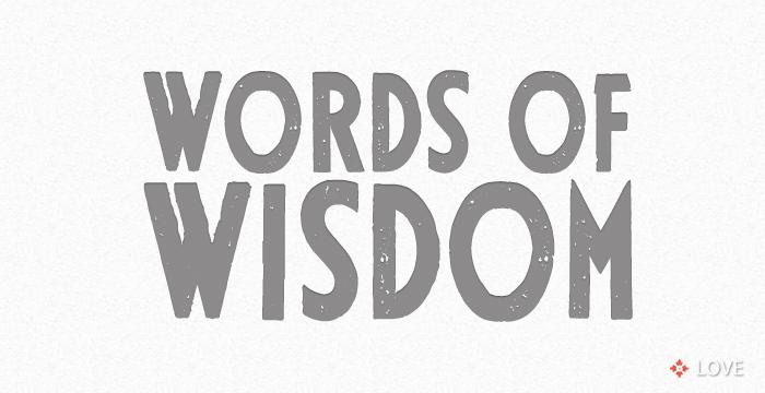 Words Of Wisdom: Words Of Wisdom... - Annie Johnson