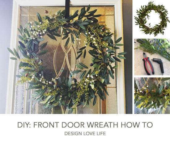 DIY: Front Door Wreath How to | Annie Johnson - Design Love Life