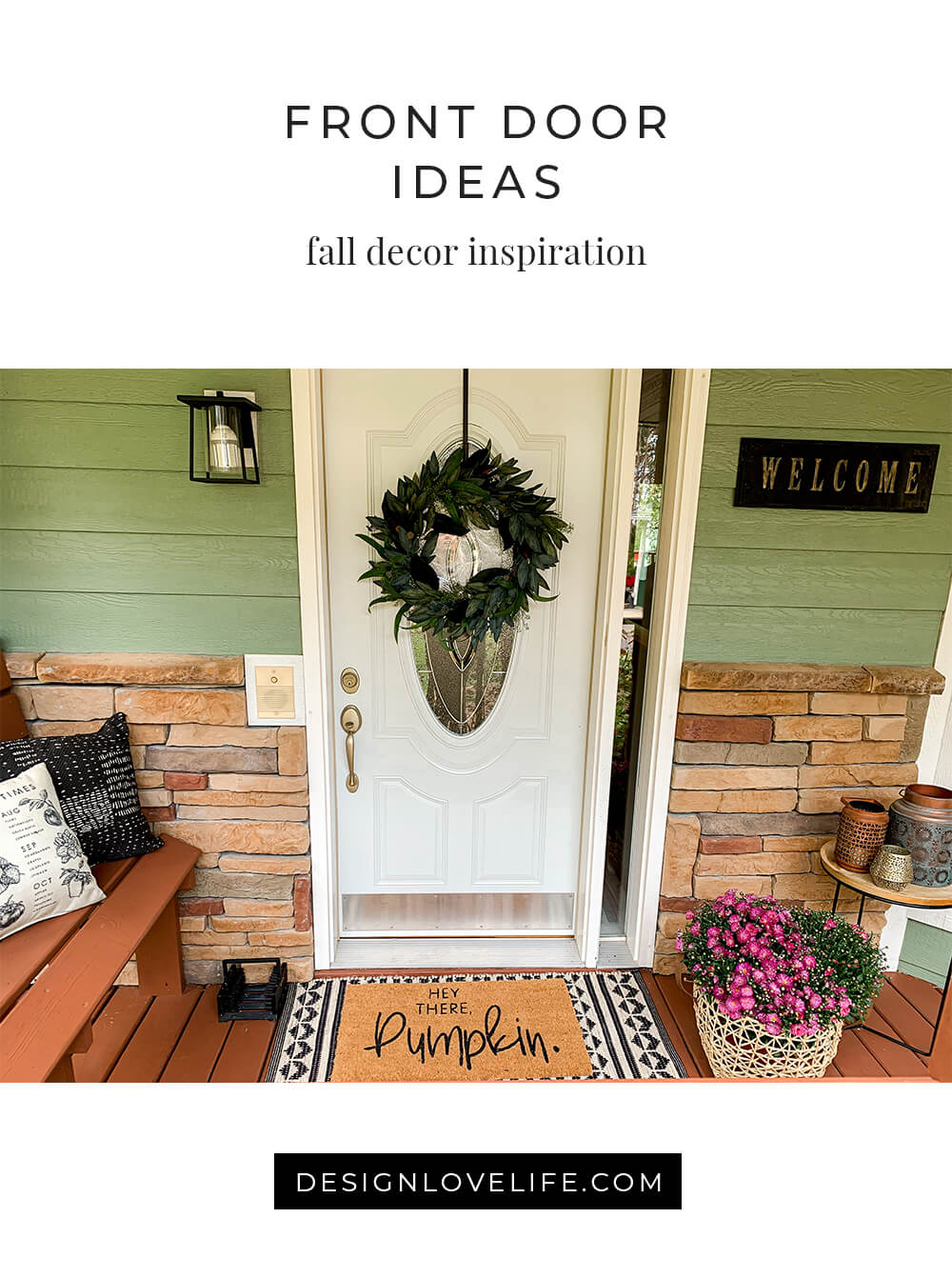Front Door Decor Ideas for Fall. Annie Johnson | Design Love Life